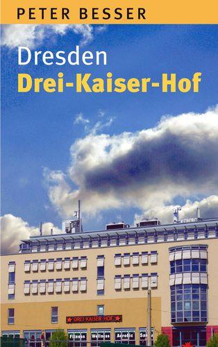 Dresden - Drei-Kaiser-Hof