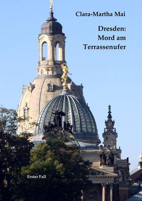 Dresden: Mord am Terrassenufer