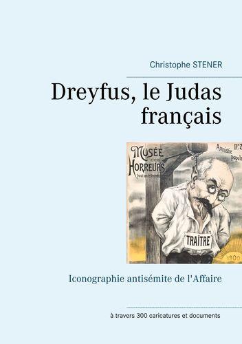 Dreyfus, le Judas français