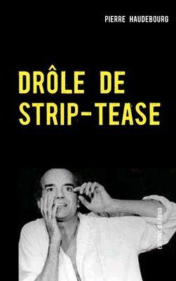 DRÔLE DE STRIP-TEASE
