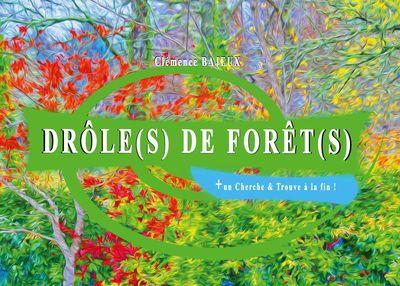 Drôle(s) de forêt(s)