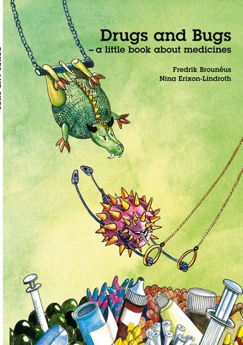 Drugs and Bugs - a little book about medicines