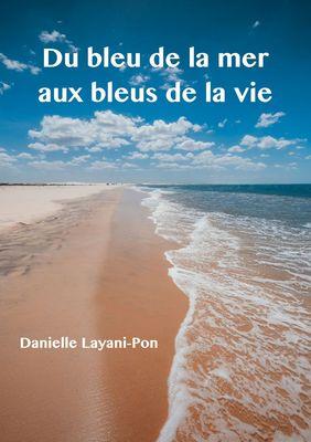 Du bleu de la mer aux bleus de la vie