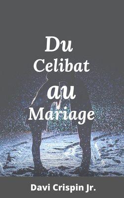 Du célibat au mariage