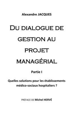 Du dialogue de gestion au projet managérial