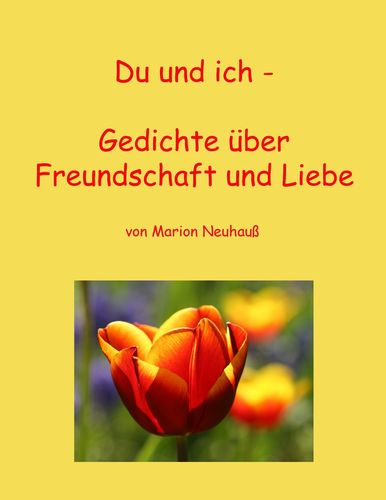 Spirituelle gedichte freundschaft