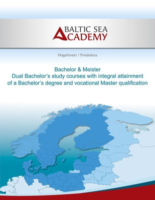 Dual Bachelor'a study courses with integral attainment of a Bachelor's degree and vocational Master qualification