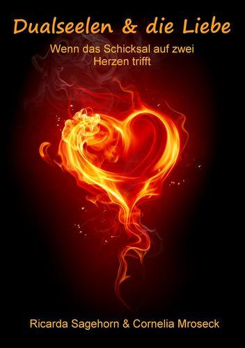 Dualseelen & die Liebe