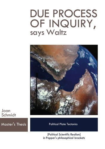 Due Process of Inquiry, says Waltz