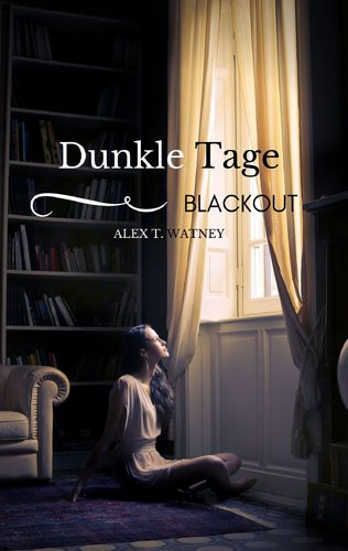 Dunkle Tage - Blackout