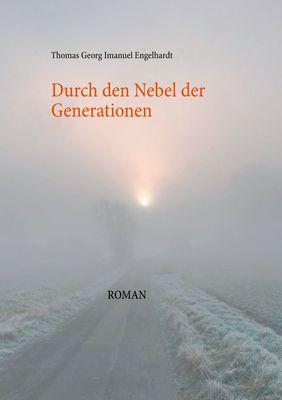 Durch den Nebel der Generationen