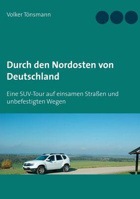 Durch den Nordosten von Deutschland