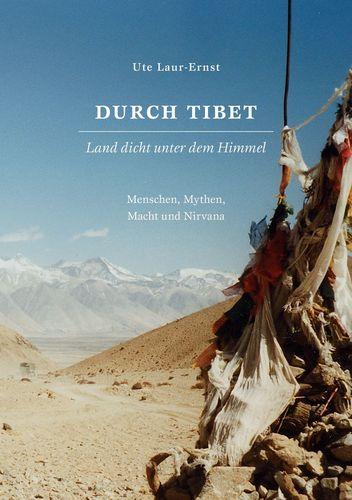 Durch Tibet, Land dicht unter dem Himmel