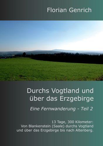 Durchs Vogtland und über das Erzgebirge