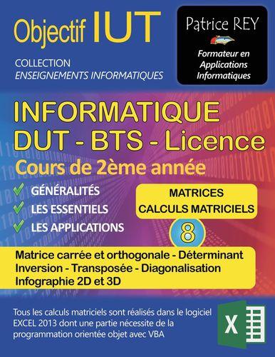 DUT informatique - matrices et calculs matriciels (tome 8)