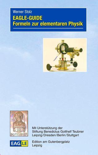 EAGLE-GUIDE Formeln zur elementaren Physik