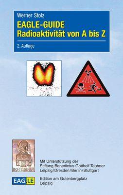 EAGLE-GUIDE Radioaktivität von A bis Z