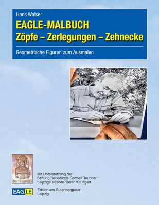 EAGLE-MALBUCH Zöpfe - Zerlegungen - Zehnecke