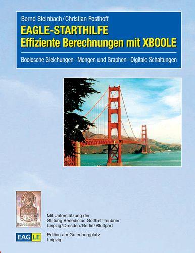 EAGLE-STARTHILFE Effiziente Berechnungen mit XBOOLE