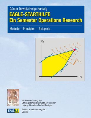 EAGLE-STARTHILFE - Ein Semester Operations Research