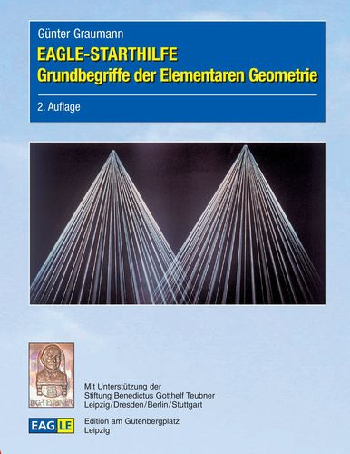 EAGLE-STARTHILFE Grundbegriffe der Elementaren Geometrie