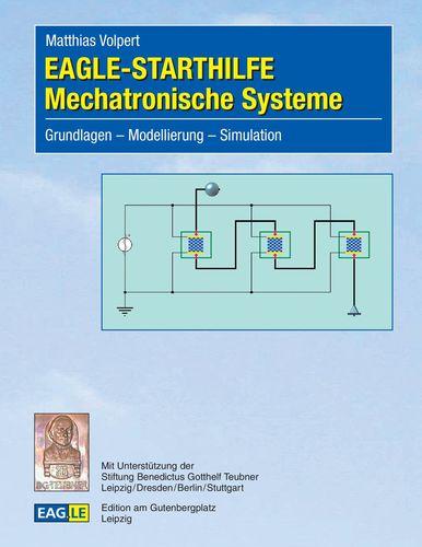 EAGLE-STARTHILFE Mechatronische Systeme