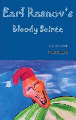 Earl Rasnov's bloody Soiree