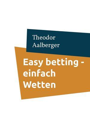 Easy betting - einfach Wetten
