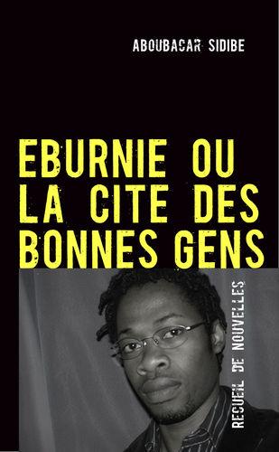 EBURNIE OU LA CITE DES BONNES GENS