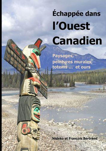 Échappée dans l'Ouest canadien