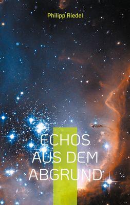 Echos aus dem Abgrund
