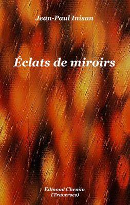 Éclats de miroirs