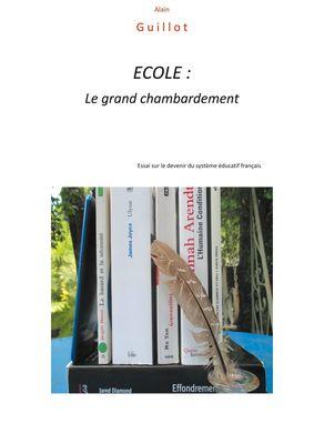 ECOLE: Le grand chambardement