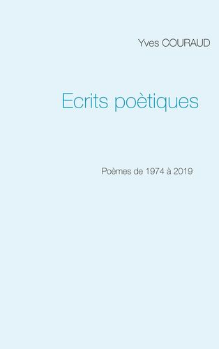 Ecrits poètiques