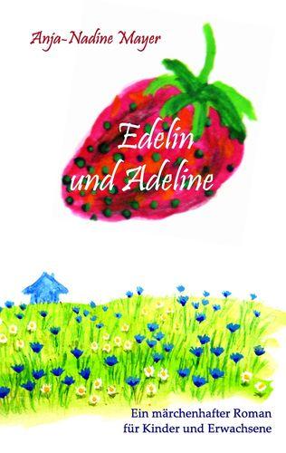 Edelin und Adeline