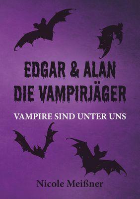 Edgar und Alan- Die Vampirjäger