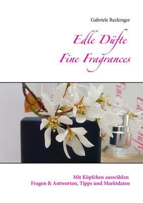Edle Düfte Fine Fragrances