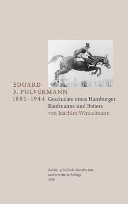 Eduard F. Pulvermann 1882-1944