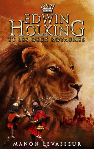 EDWIN HOLKING et les deux royaumes