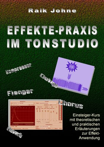 Effekte-Praxis im Tonstudio