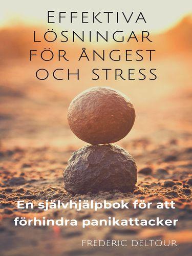 Effektiva lösningar för ångest och stress