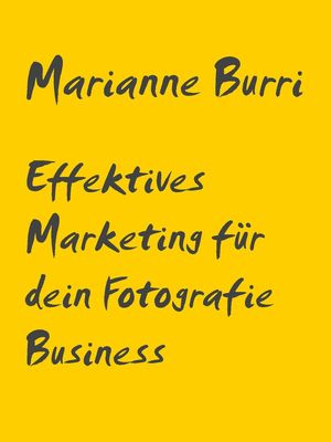 Effektives Marketing für dein Fotografie Business