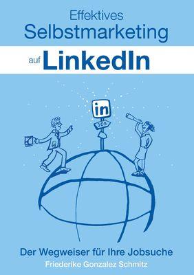 Effektives Selbstmarketing auf LinkedIn