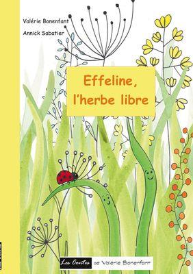 Effeline l'herbe libre