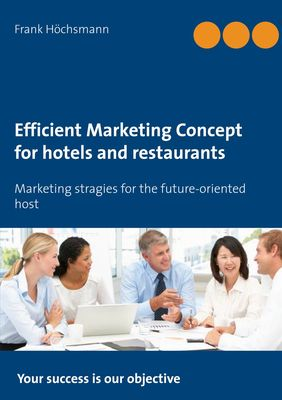 Efficient Marketing Concept for hotels and restaurants