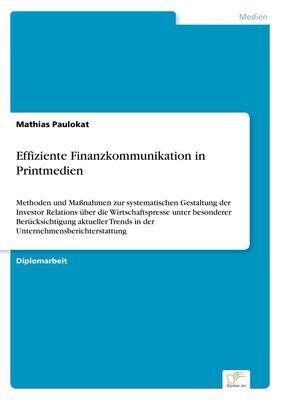 Effiziente Finanzkommunikation in Printmedien