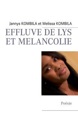 EFFLUVE DE LYS ET MELANCOLIE