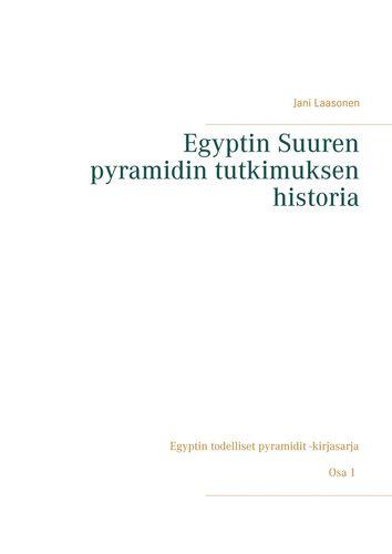 Egyptin Suuren pyramidin tutkimuksen historia