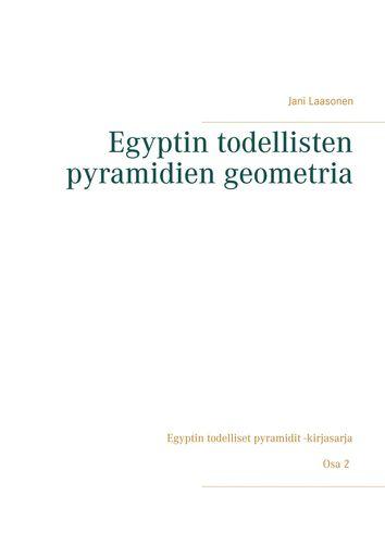 Egyptin todellisten pyramidien geometria