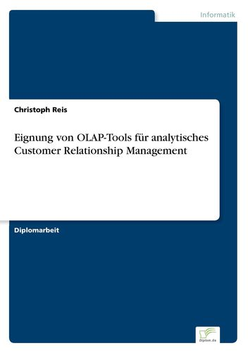 Eignung von OLAP-Tools für analytisches Customer Relationship Management